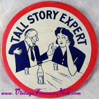 Image for TALL STORY EXPERT Oversized Vintage ca 1920s-1940s Humorous/Comical Pinback Button  <b><span style='color:red'>  *****FIRST CLASS SHIPPING INCLUDED – DOMESTIC ORDERS ONLY!*****  </span></b><span style='color:purple'>