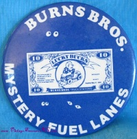 Image for Burns Bros. Truck Stations Mystery Fuel Lanes $10 Lucky Bucks Coupon Certificate Vintage 1970s Oversized Advertising Pinback Button <b><span style='color:red'>  *****FIRST CLASS SHIPPING INCLUDED – DOMESTIC ORDERS ONLY!*****  </span></b><span style='color:purple'>