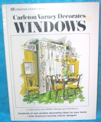 Image for Carleton Varney Decorates Windows Vintage 1975 Better Homes & Gardens Book <b><span style='color:red'>  *****MEDIA MAIL SHIPPING INCLUDED – DOMESTIC ORDERS ONLY!*****  </span></b><span style='color:purple'>
