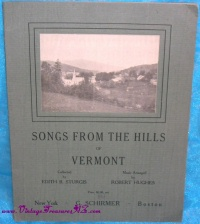 Image for Songs from the Hills of Vermont Rare Antique 1919 Folk Music Songbook   <b><span style='color:red'>  *****MEDIA MAIL SHIPPING INCLUDED – DOMESTIC ORDERS ONLY!*****  </span></b><span style='color:purple'