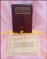 Image for Fur Truths - The Story of Furs and the Fur Business Rare/Scarce  1927 First Edition Hard Cover Book/Treatise  <b><span style='color:red'>*****PRIORITY MAIL SHIPPING INCLUDED – DOMESTIC ORDERS ONLY!*****</span></b><span