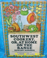 Image for Southwest Cookery, Or, At Home on the Range Vintage 1969 Cookbook by Richard Wormser  <b><span style='color:red'>*****MEDIA MAIL SHIPPING INCLUDED – DOMESTIC ORDERS ONLY!*****</span></b><span style='color:purple'>