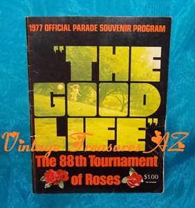 Image for Tournament of Roses 88th Rose Bowl Parade Vintage 1977 The Good Life Parade Souvenir Program Rose Bowl Football Game Roy Rogers & Dale Evans Grand Marshals Pasadena, California   <b><span style='color:red'> USPS FIRST CLASS SHIPPING INCLUDED – DOMESTIC ORDERS ONLY!</span></b><span style='color:purple'>