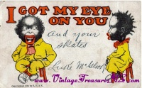 "Image for Black Americana ""I Got My Eye On You"" Antique 1904 Romantic Valentine Postcard Postmarked Chicago, Illinois  <b><span style='color:red'>  *****FIRST CLASS SHIPPING INCLUDED – DOMESTIC ORDERS ONLY!*****  </span></b><span style='color:purple'>"